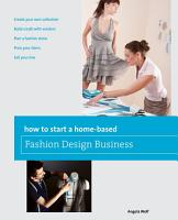 How to Start a Home based Fashion Design Business PDF
