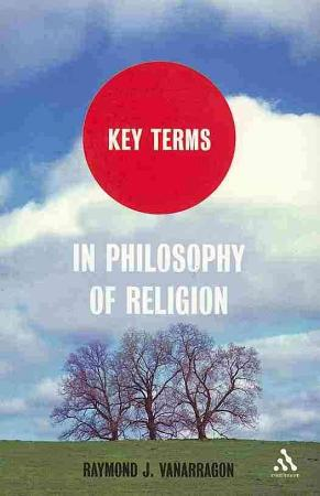 Key Terms in Philosophy of Religion PDF