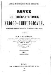 Revue de thérapeutique médico-chirurgicale: Volume1867