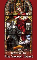 Devotion To The Sacred Heart Book PDF