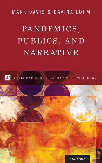 Pandemics  Publics  and Narrative PDF