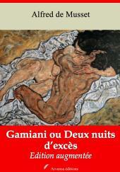 Gamiani ou Deux nuits d'excès: Nouvelle édition augmentée
