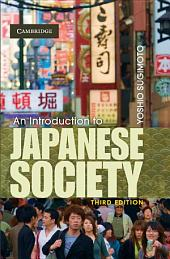 An Introduction to Japanese Society: Edition 3