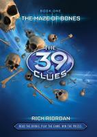 The 39 Clues 1  The 39 Clues  The Maze of Bones PDF