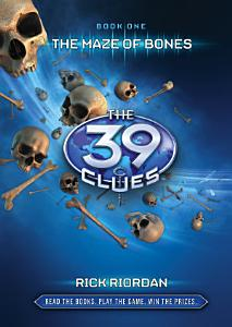 The 39 Clues 1  The 39 Clues  The Maze of Bones Book