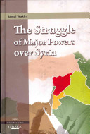 The Struggle of Major Powers Over Syria PDF