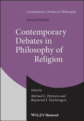 Contemporary Debates in Philosophy of Religion PDF