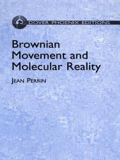 Brownian Movement and Molecular Reality