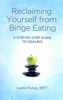 Reclaiming Yourself from Binge Eating PDF