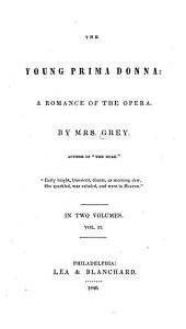 The Young Prima Donna: a Romance of the Opera: Volume 2