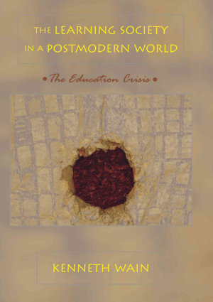 The Learning Society in a Postmodern World