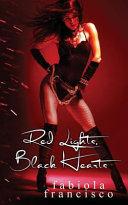 Red Lights Black Hearts Book PDF