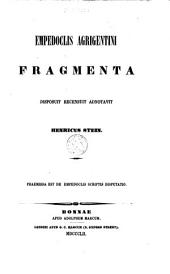 Empedoclis Agrigentini fragmenta disposuit,