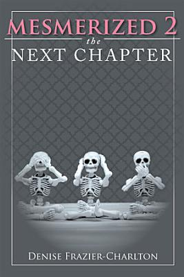 Mesmerized 2  The Next Chapter PDF