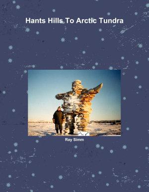 Hants Hills To Arctic Tundra PDF