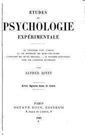 Etudes de psychologie expérimentale: le fétichisme dans l'amour, la vie psychique des micro-organismes, l'intensité des images mentales, le problème hypnotique, note sur l'écriture hystérique