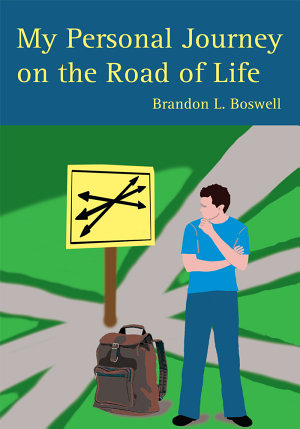 My Personal Journey on the Road of Life
