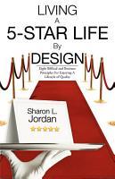 Living a 5 Star Life by Design PDF