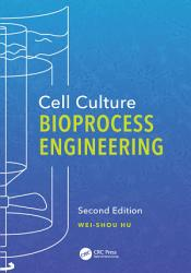 Cell Culture Bioprocess Engineering  Second Edition PDF