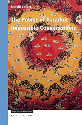 The Power of Paradox  Impossible Conversations