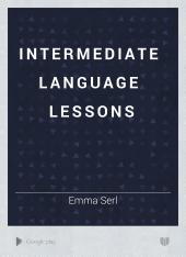 Intermediate Language Lessons: Book 2