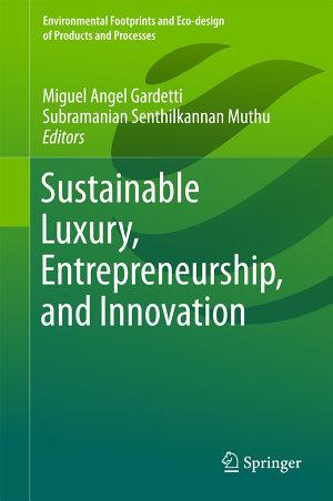 Sustainable Luxury  Entrepreneurship  and Innovation