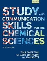 Study and Communication Skills for the Chemical Sciences PDF