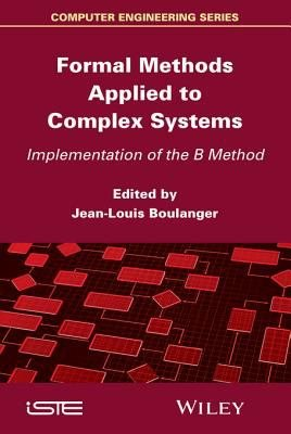 Formal Methods Applied to Complex Systems PDF