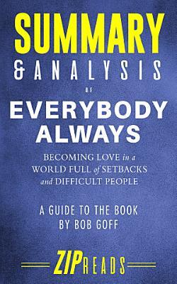 Summary   Analysis of Everybody Always