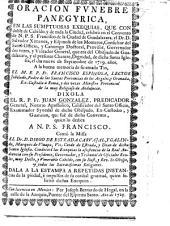 Oracion fúnebre panegyrica [on Zach. xi. 2] en las ... exequias ... á la buena memoria de ... el M. R. P. Fr. F. Espinosa. [With dedication by Dr. S. Ximenez y Espinosa de los Monteros.]