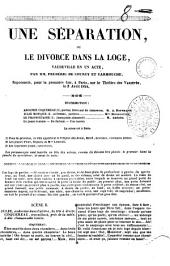 Une separation ou Le divorce dans la loge vaudeville en un acte par MM. Frederic de Courcy et Carmouche