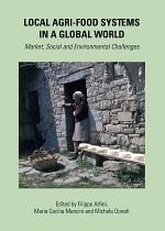 Local Agri-food Systems in a Global World