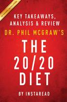 The 20 20 Diet  by Dr  Phil McGraw   Key Takeaways  Analysis   Review PDF