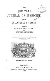 New-York Journal of Medicine and the Collateral Sciences: Volumes 12-13