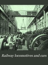 Railway Locomotives and Cars: Volume 74