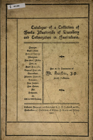 Catalogue of a Collection of Books Illustrative of Discovery and Colonization in Australasia