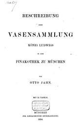 Beschreibung der Vasensammlung Königs Ludwigs in der Pinakothek zu München