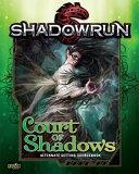 Shadowrun Court of Shadows Le