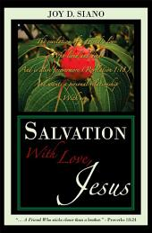 Salvation With Love, Jesus