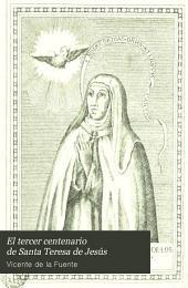 El tercer centenario de Santa Teresa de Jesús: manual del peregrino ...