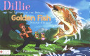 Dillie and the Lesson of the Special Golden Fish PDF