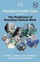 Resilient Health Care  Volume 2 PDF