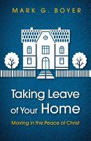 Taking Leave of Your Home PDF