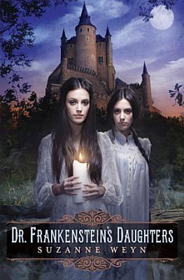 Dr  Frankenstein s Daughters