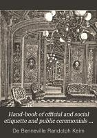Hand book of Official and Social Etiquette and Public Ceremonials at Washington PDF