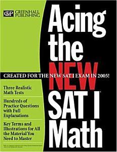 Acing the New SAT I Math Book