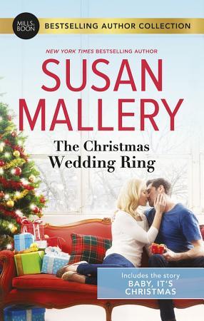 The Christmas Wedding Ring Baby  It s Christmas PDF