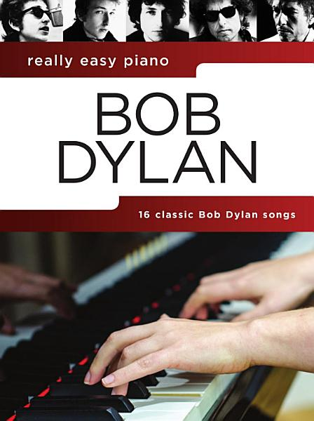 Really Easy Piano  Bob Dylan PDF