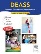 DEASS. Diplôme d'Etat d'assistant de service social: Domaines de formation 1 à 4