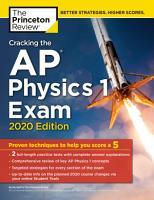 Cracking the AP Physics 1 Exam  2020 Edition PDF